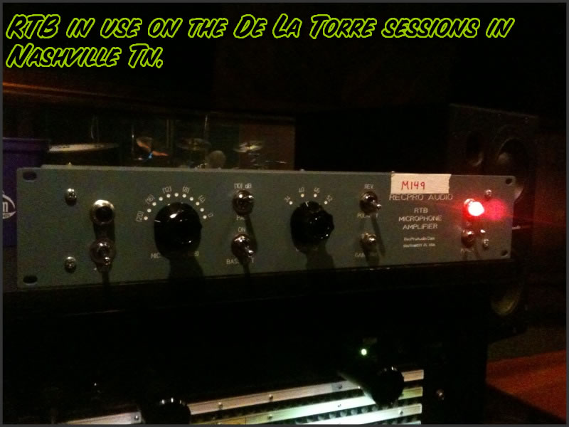 RTB Preamp in use on the De La Torre Sessions in Nashville, TN
